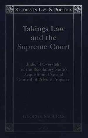 Takings Law and the Supreme Court de George Skouras