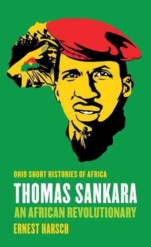 Thomas Sankara: An African Revolutionary de Ernest Harsch