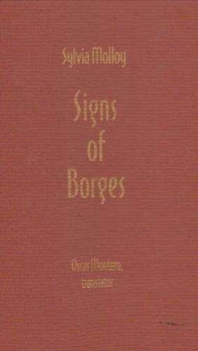 Signs of Borges de Sylvia Molloy