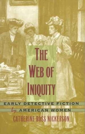 Web of Iniquity - PB de Catherine Nickerson