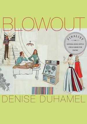Blowout de Denise Duhamel