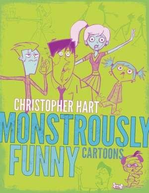 Monstrously Funny Cartoons de Christopher Hart