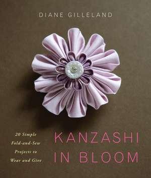 Kanzashi in Bloom de Diane Gilleland