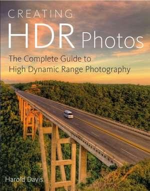 Creating HDR Photos de Harold Davis