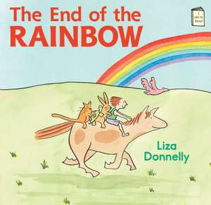The End of the Rainbow de Liza Donnelly