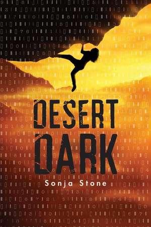Desert Dark de Sonja Stone