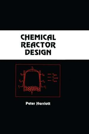 Chemical Reactor Design de Peter (Cornell University) Harriott
