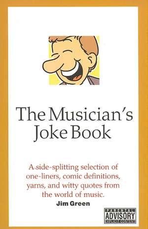 The Musician's Joke Book de Jim Green