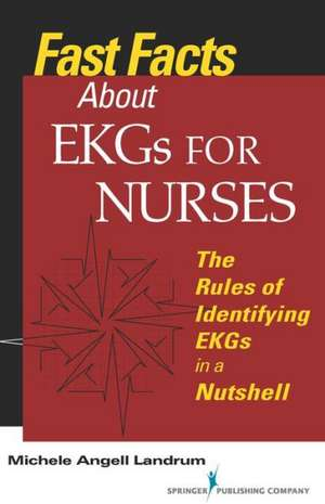 Fast Facts about EKGs for Nurses