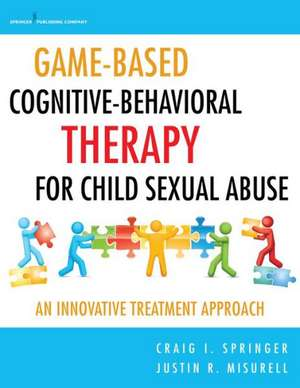 Game-Based Cognitive-Behavioral Therapy for Child Sexual Abuse
