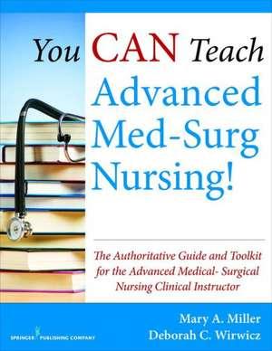 You Can Teach Advanced Med-Surg Nursing!