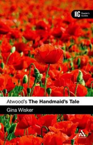 Atwood's The Handmaid's Tale de Professor Gina Wisker
