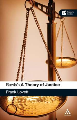 Rawls's 'A Theory of Justice': A Reader's Guide de Dr Frank Lovett