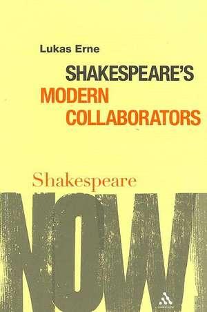 Shakespeare's Modern Collaborators imagine