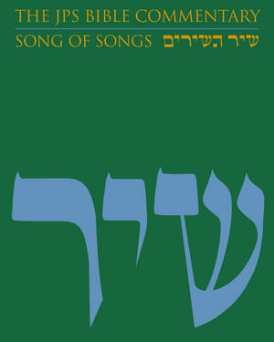 The JPS Bible Commentary: Song of Songs de Michael Fishbane