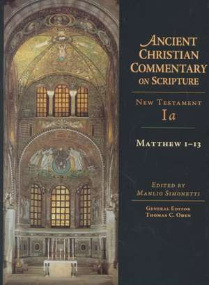 Matthew 1-13 de Manlio Simonetti