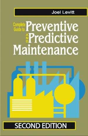 Complete Guide to Predictive and Preventive Maintenance imagine