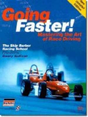 Going Faster!:  The Skip Barber Racing School de Carl Lopez