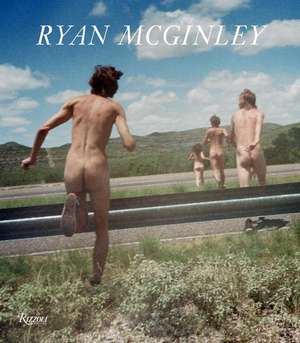Ryan McGinley de John Kelsey