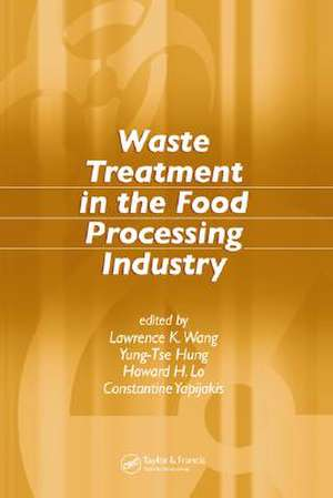 Waste Treatment in the Food Processing Industry de Lawrence K. Wang