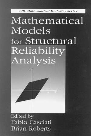 Mathematical Models for Structural Reliability Analysis de F. Casciati