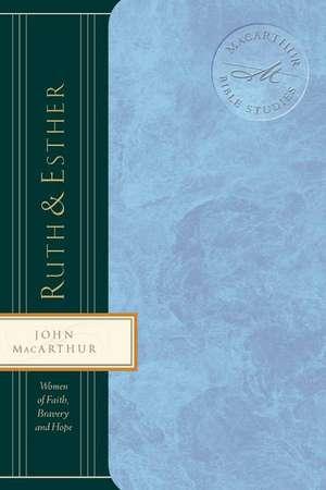Ruth and   Esther de John F. MacArthur