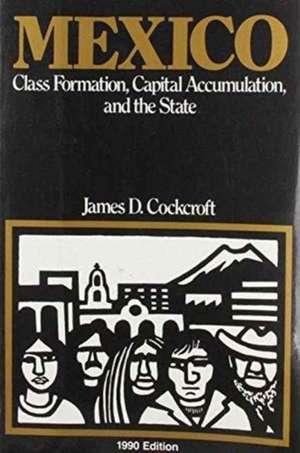 Mexico de James D. Cockcroft