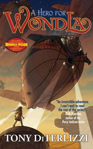 A Hero for WondLa de Tony DiTerlizzi