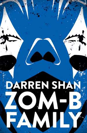 ZOM-B Family de Darren Shan