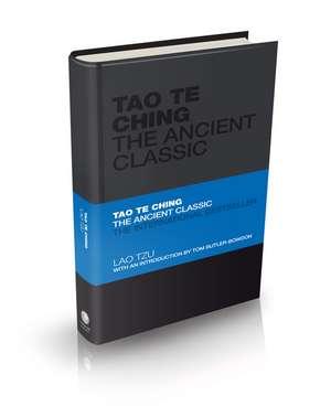 Tao Te Ching: The Ancient Classic de Lao-Tzu