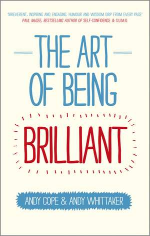 The Art of Being Brilliant