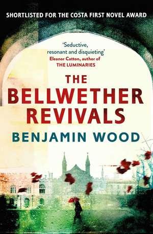 The Bellwether Revivals de Benjamin Wood
