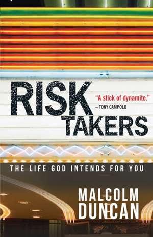 Risk Takers de Malcolm Duncan