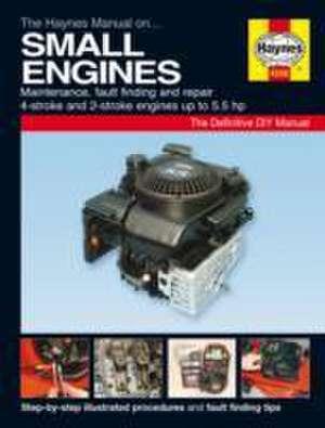 Small Engine Manual de  Haynes Publishing