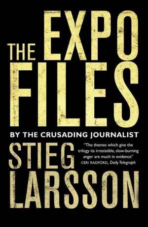 The Expo Files de Stieg Larsson