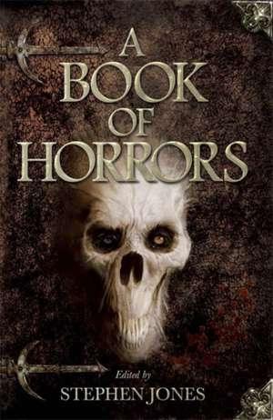 A Book of Horrors de Stephen Jones