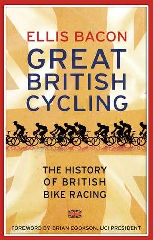 Great British Cycling de Ellis Bacon