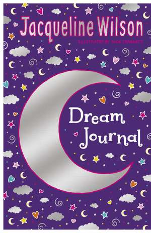 Wilson, J: Jacqueline Wilson Dream Journal imagine