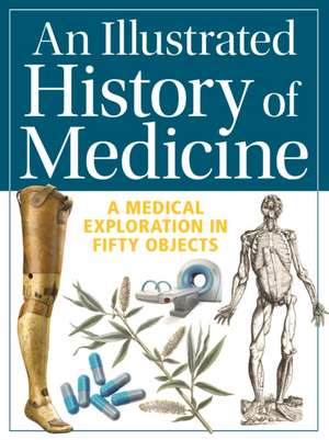 Illustrated History of Medicine