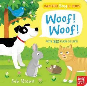 Can You Say It Too? Woof! Woof! imagine
