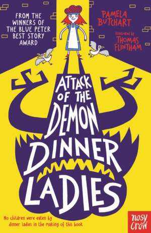 Attack of the Demon Dinner Ladies de Pamela Butchart