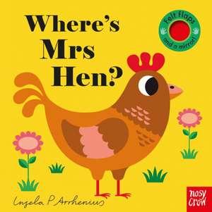 Where's Mrs Hen? de Ingela Arrhenius