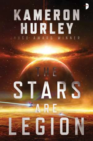 The Stars Are Legion de Kameron Hurley