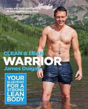 Duigan, J: Clean and Lean Warrior