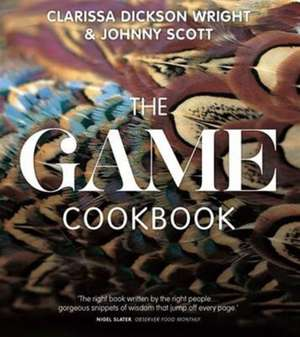The Game Cookbook de Clarissa Dickson Wright