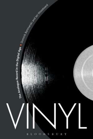 Vinyl: The Analogue Record in the Digital Age de Dominik Bartmanski