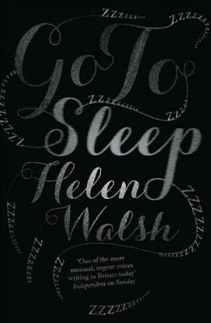 Go To Sleep de Helen Walsh