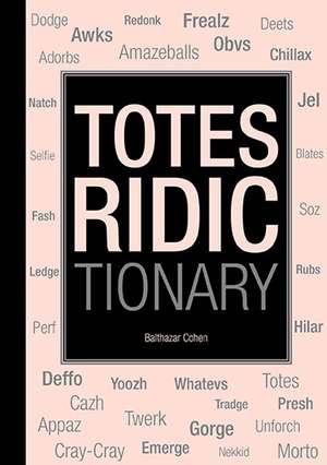 Totes Ridictionary imagine