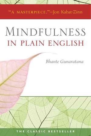 Mindfulness in Plain English imagine