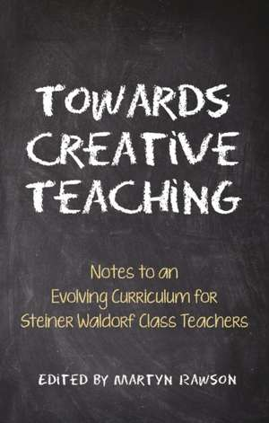 Towards Creative Teaching de Johanna Collis